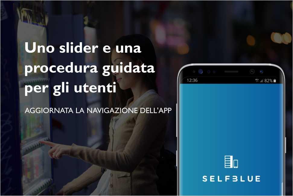 SELFBLUE. Aggiunti uno slider iniziale e una procedura guidata per i nuovi utenti dell'app