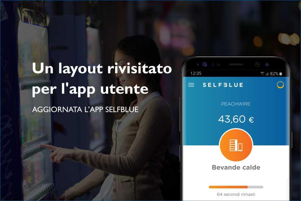 SELFBLUE. Un layout più attraente per l'app utente